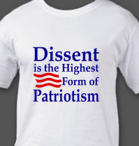 Patriotism is the highest form of dissent