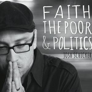 Faith, the Poor, and Politics