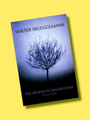 what the prophetic imagination has meant to me sojourners