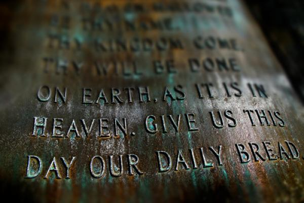 Rewriting the Lord's Prayer: What If How We Prayed Matched How We