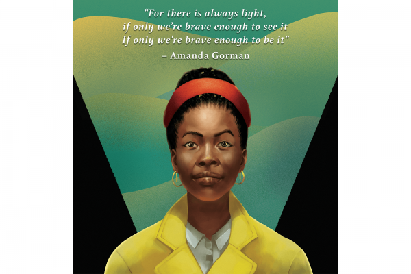 """An illustration of poet Amanda Gorman from the 2021 Inauguration. Above her head is the text, """"For there is always light. If only we're brave enough to see it, if only we're brave enough to be it."""""""