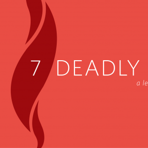 7 Deadly Sins Sojourners
