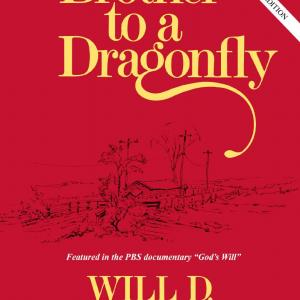 Will D. Campbell's book, 'Brother to a Dragonfly'