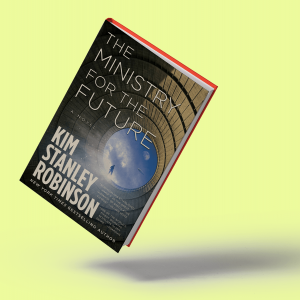 The cover of 'The Ministry for the Future' shows a person walking through a tunnel that leads to the sky.