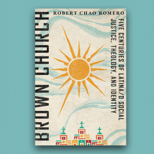 """The cover of the book """"Brown Church"""" by Robert Chao Romero has a yellow sun in the center, and illustrated church buildings at the bottom."""