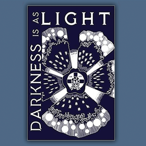 "The cover of ""Darkness is as Light."""