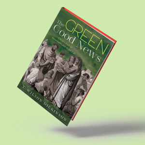 """The cover of the book """"Green Good News"""" has a depiction of Jesus multiplying loaves and fishes for a crowd."""
