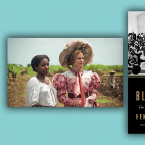 """The cover of """"Black Church"""" features a photo of the inside of a black church during the Civil Rights movement. A scene from The Long Song depicts a 19th century British woman with an enslaved young Jamaican woman."""