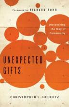 'Unexpected Gifts' by Chris Heuertz