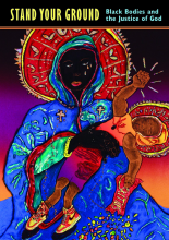 Book cover, 'Stand Your Ground: Black Bodies and the Justice of God.'