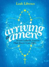 Book cover, 'Arriving at Amen.' Image via arrivingatamen.com