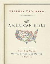 'The American Bible' by Stephen Prothero. Credit: RNS photo courtesy Stephen Pro