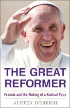 "The cover of The Great Reformer: Francis and the Making of a Radical Pope,"" by A"