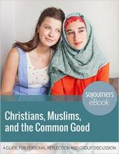 Christians, Muslims, and the Common Good