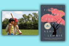 A Korean father and his son stand in a field in rural Arkansas in a scene from Minari. Next to it is the cover of Asha Lemmie's novel 'Fifty Words for Rain'