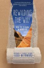 Rewildign the Way