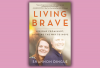 The cover of 'Living Brave' has a photo of Shannon Dingle and her husband hugging and smiling.
